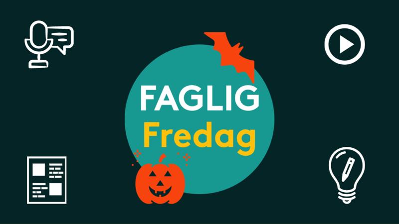 Faglig Fredag Halloween edition denne