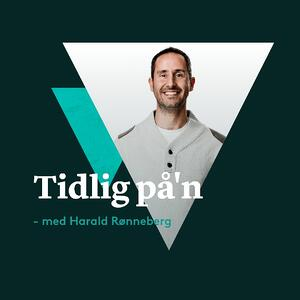 Tidlig på´n med Harald Rønneberg